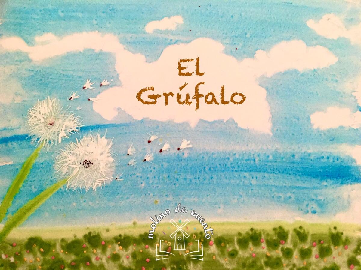 Audio cuento El Grúfalo