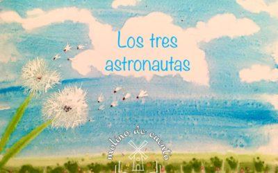 Los tres astronautas (2a parte)