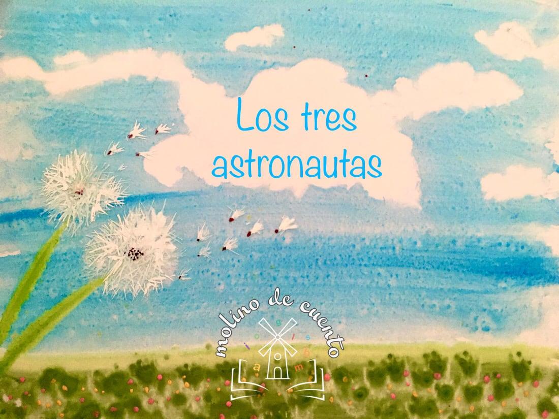 Cuento Los Tres Astronautas