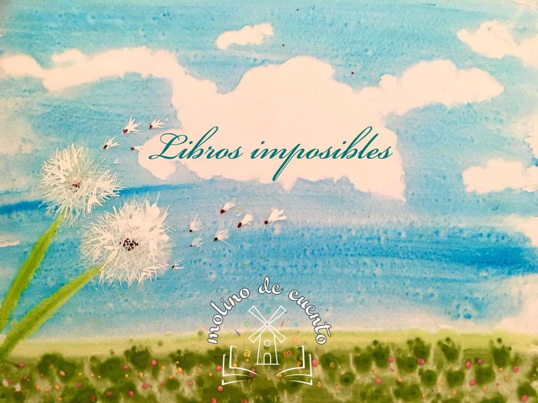 Audiocuento libros imposibles