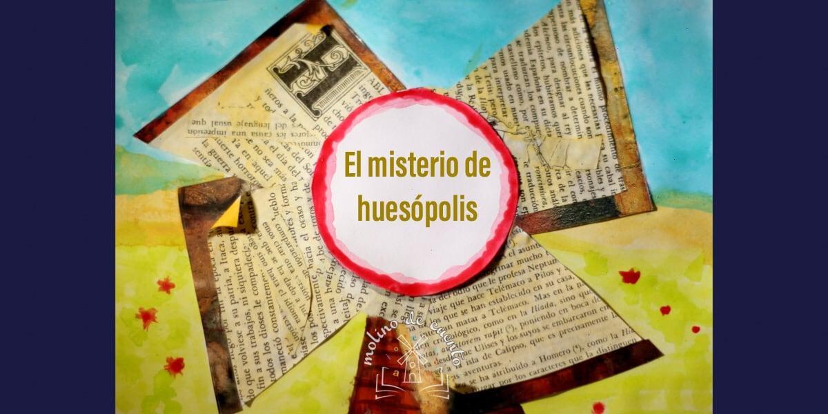 Audiocuento el misterio de huesópolis