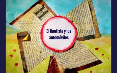 """""""El flautista y los automóviles"""" (2a parte)"""