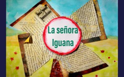 """""""La señora Iguana"""" (2a parte)"""