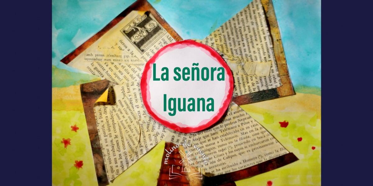 Audiocuento La señora iguana